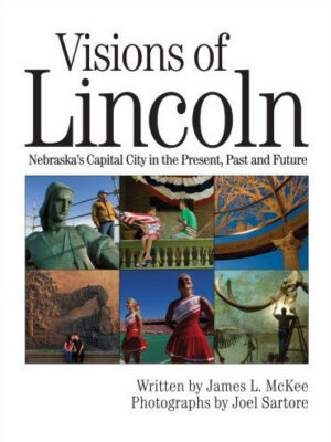 Joel is proud to call Lincoln, Nebraska home and collaborated with www.historian and writer James McKee as well as other Lincoln notables to put together Visions of Lincoln.