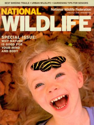 Photo: Joel Sartore's photograph of a girl and a butterfly is featured on the cover of the June/July 2006 issue of National Wildlife magazine.